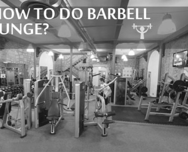 BARBELL LUNGE EXERCISE