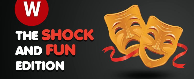 WT picks_shock and fun edition