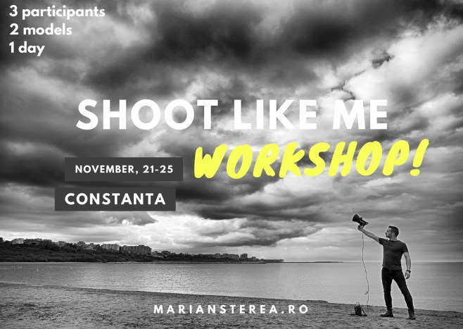 Shoot Like Me Marian Sterea workshop