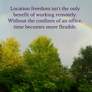 Location freedom isn't the only benefit