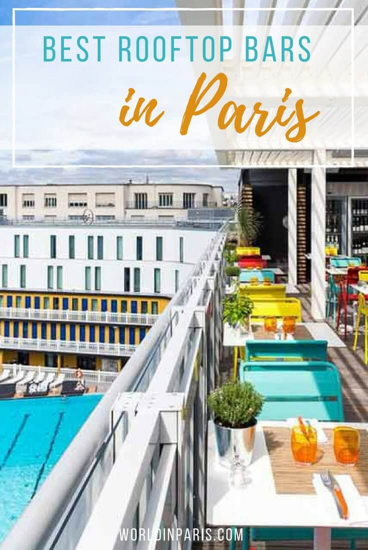 Location Parking Paris 16 Best Rooftop Bars In Paris 2019 Cocktails With The Best Views Of