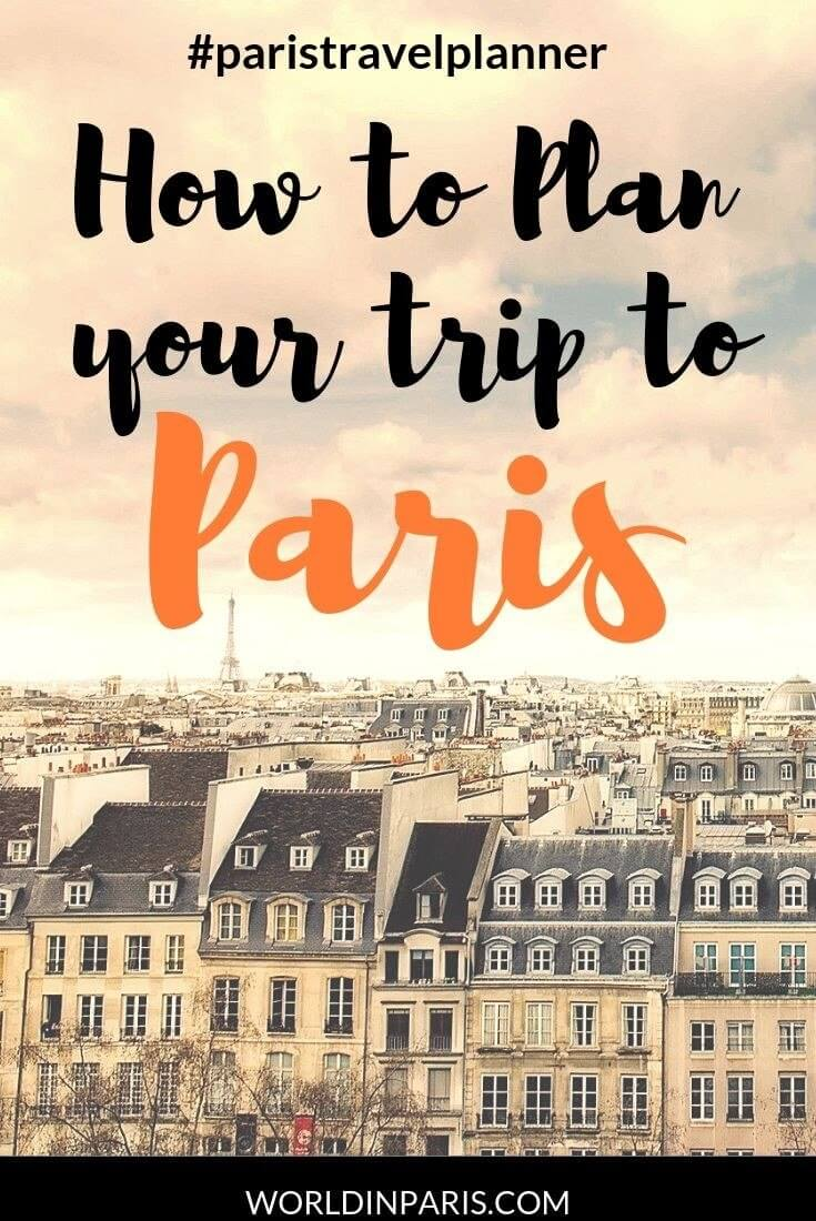 Go Via Trip Planner How To Plan A Trip To Paris Paris Travel Planner World In