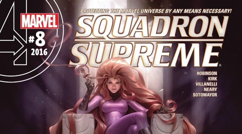 Squadron Supreme (2016) #8 review