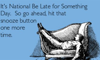 Be-Late-Day