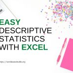 Easy Descriptive Statistics With Excel!