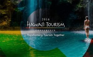 2016 Hawai'i Tourism Conference @ 2016 Hawai'i Tourism Conference | Honolulu | Hawaii | United States