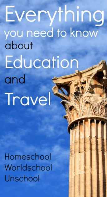 Everything You Need To Know About Education And Travel Homeschool Worldscool Unschool