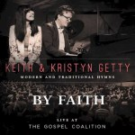 "Keith & Kristyn Getty talk about ""By Faith"""