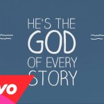 Laura Story – God Of Every Story (Official Lyric Video)