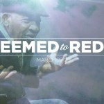 Verge 2014 Conference – Redeemed To Redeem – Promo