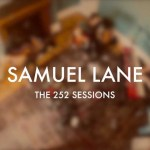 Vineyard Records and Samuel Lane – The 252 Sessions