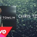 Chris Tomlin – Waterfall (Lyrics And Chords)
