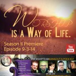 Episode 9-3-14 | Season 2 Premier #WorshipTeamTrainingHangout