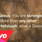 Laura Story – What A Savior