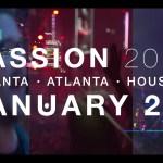 Passion 2016 | January 2 – 4, 2016