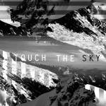 Touch The Sky  – Hillsong UNITED