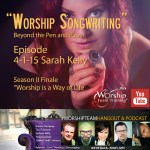 Episode 4-1-15 | #WorshipTeamHangout | Sara Kelly