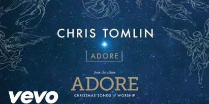 Chris Tomlin | Adore: Christmas Songs Of Worship