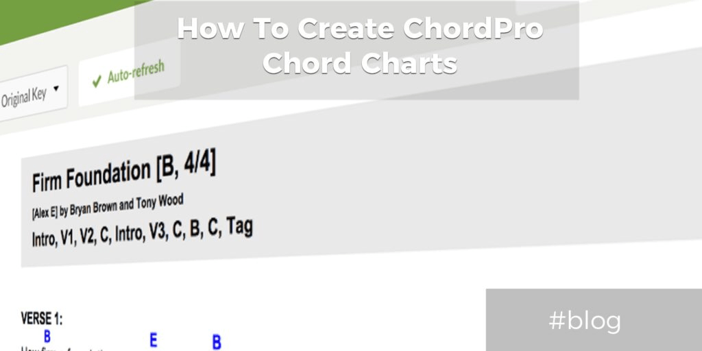 Tutorial How To Create ChordPro Format Chord Charts - Worship