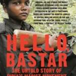 Short Book Review: Hello Bastar by Rahul Pandita