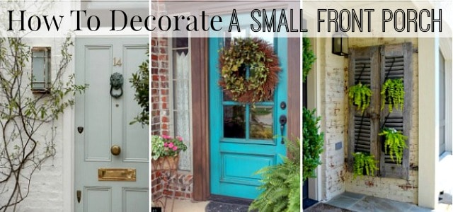 How To Decorate Your Front Porch How To Decorate A Small Front Porch | Worthing Court