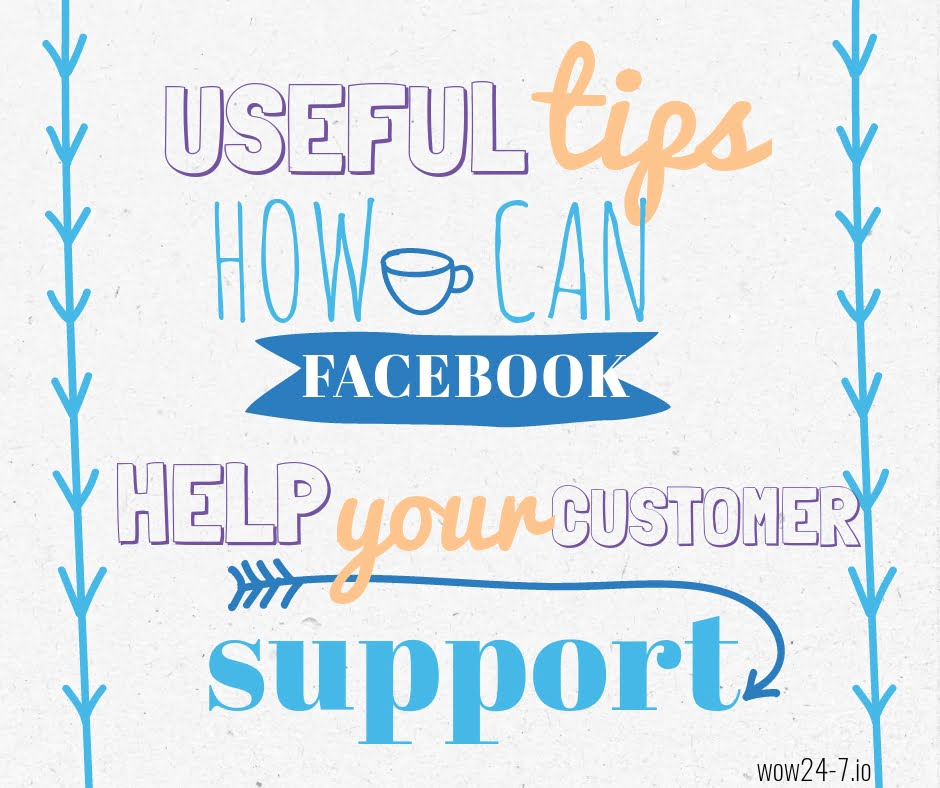 How to Boost the Quality of Your Customer Support via Facebook - boost customer service