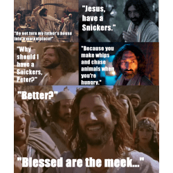 Showy Jesus Have A Snickers Have A Jesus James Mcgrath Have A Snickers You Re Not You When You Re Hungry Have A Snickers Reddit