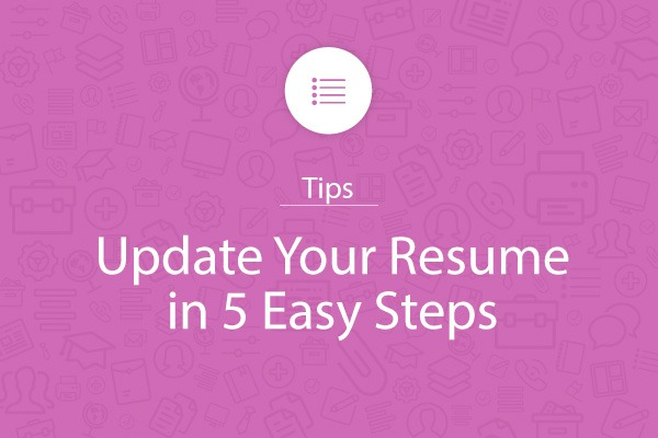 Update Your Resume in 5 Easy Steps - My Perfect Resume - resume update