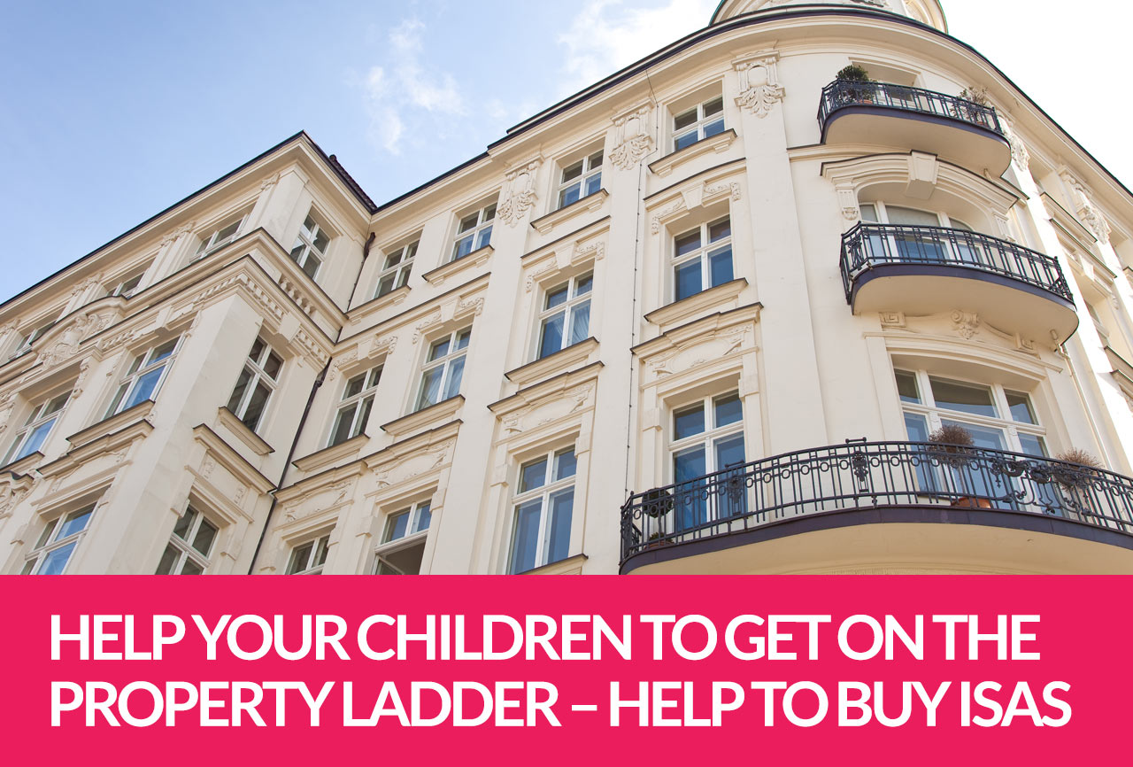 Help Your Children To Get On The Property Ladder Help To