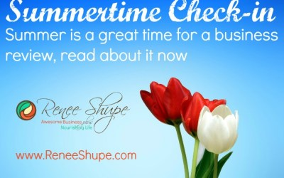 Do a summer review to keep your biz on track