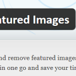 Quick Featured Images Plugin Header