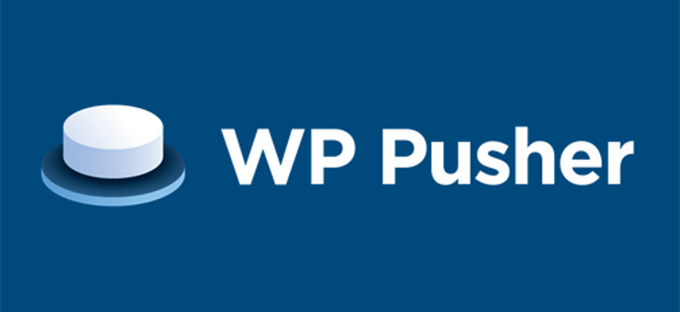 WP Pusher Aims to Provide Pain-Free Deployment of WordPress Themes and Plugins from GitHub