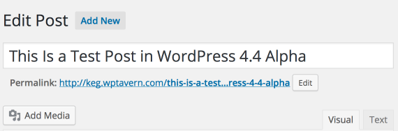 WordPress 4.4 Post Editor