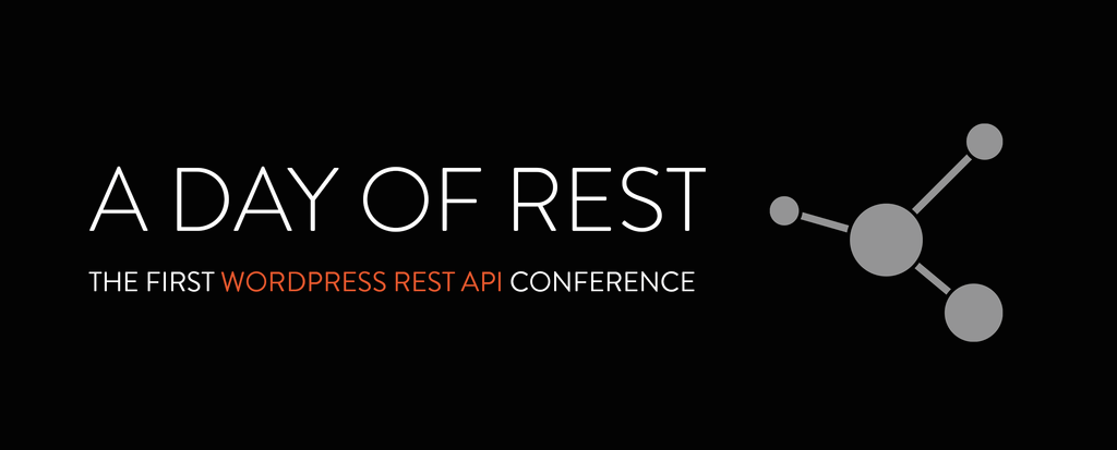 A Day of REST Conference Session Highlights Now Available, Tickets Selling Fast