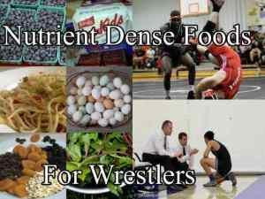 nutrientdensefoodsforwrestlers
