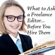 What to Ask a Freelance Editor