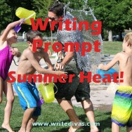 Writing Prompt: Summer Heat