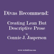 Divas Rec: Creating Lean But Descriptive Prose
