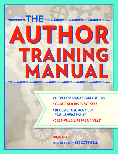 The Author Training Manual - Write Nonfiction NOW!