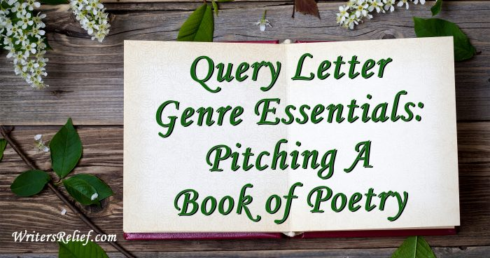 Query Letter Genre Essentials Pitching A Book Of Poetry Writer\u0027s