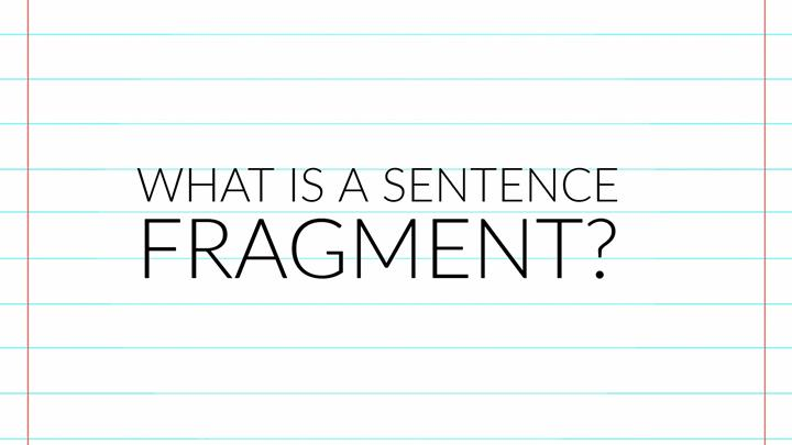 What Is A Sentence Fragment? - Writers Write