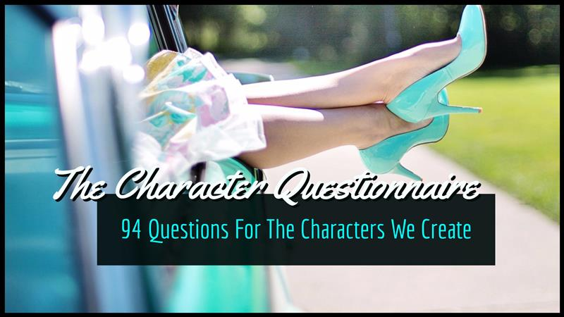 The Only Character Questionnaire You Need - Writers Write