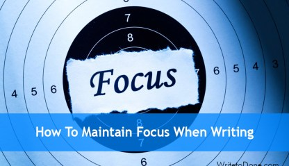 maintain focus writing