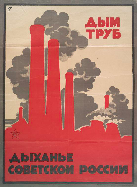 The smoke of chimneys is the breath of Soviet Russia