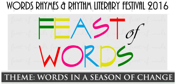 FEAST OF WORDS 2016: SCHEDULE OF EVENTS