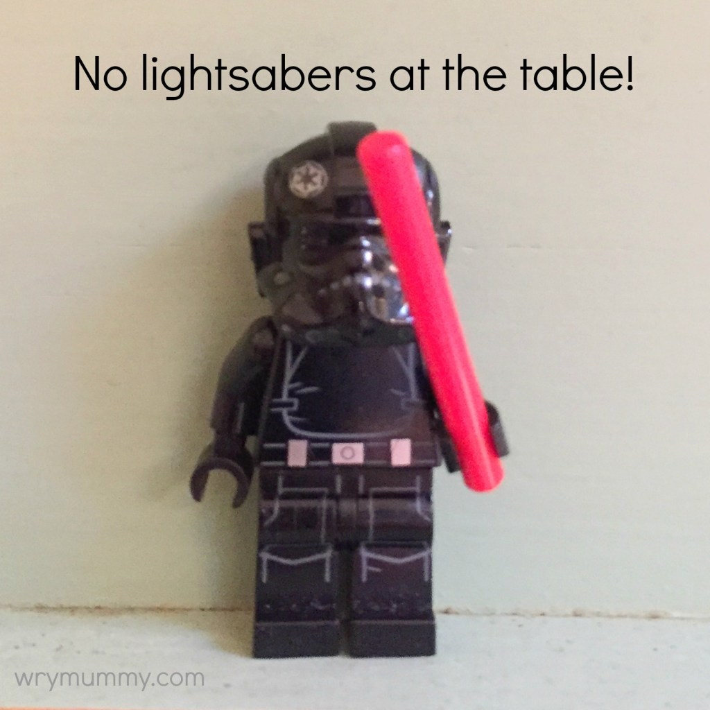 No lightsabers at the table