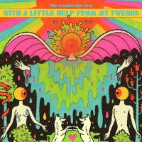 The Flaming Lips - With a Little Help From My Fwends [2014]