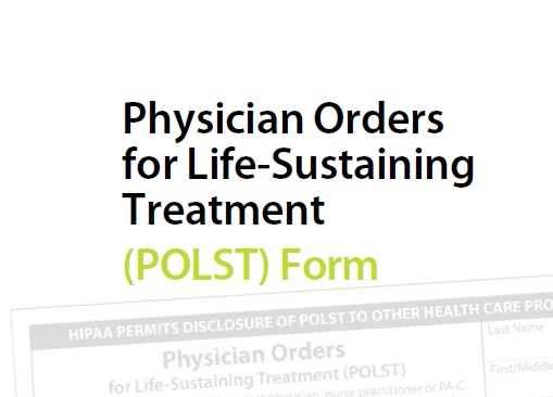 POLST - POLST Form - POLST Brochure