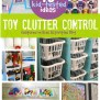Kid Tested Toy Clutter Control Tips Have Been Released On