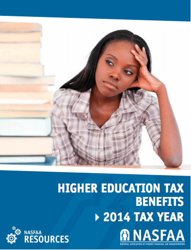 Now Available: NASFAA's 2014 Higher Education Tax Benefit Guide